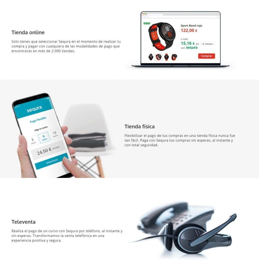 Sequra se puede implementar en tiendas online, física y en sistemas de televenta